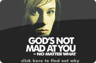 God's Not Mad at You