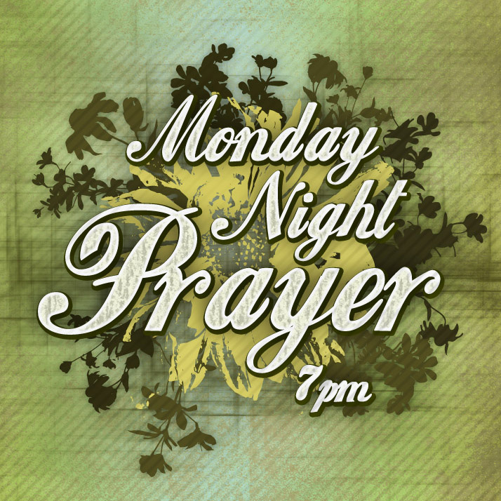 Monday Night Prayer Impact Family Church